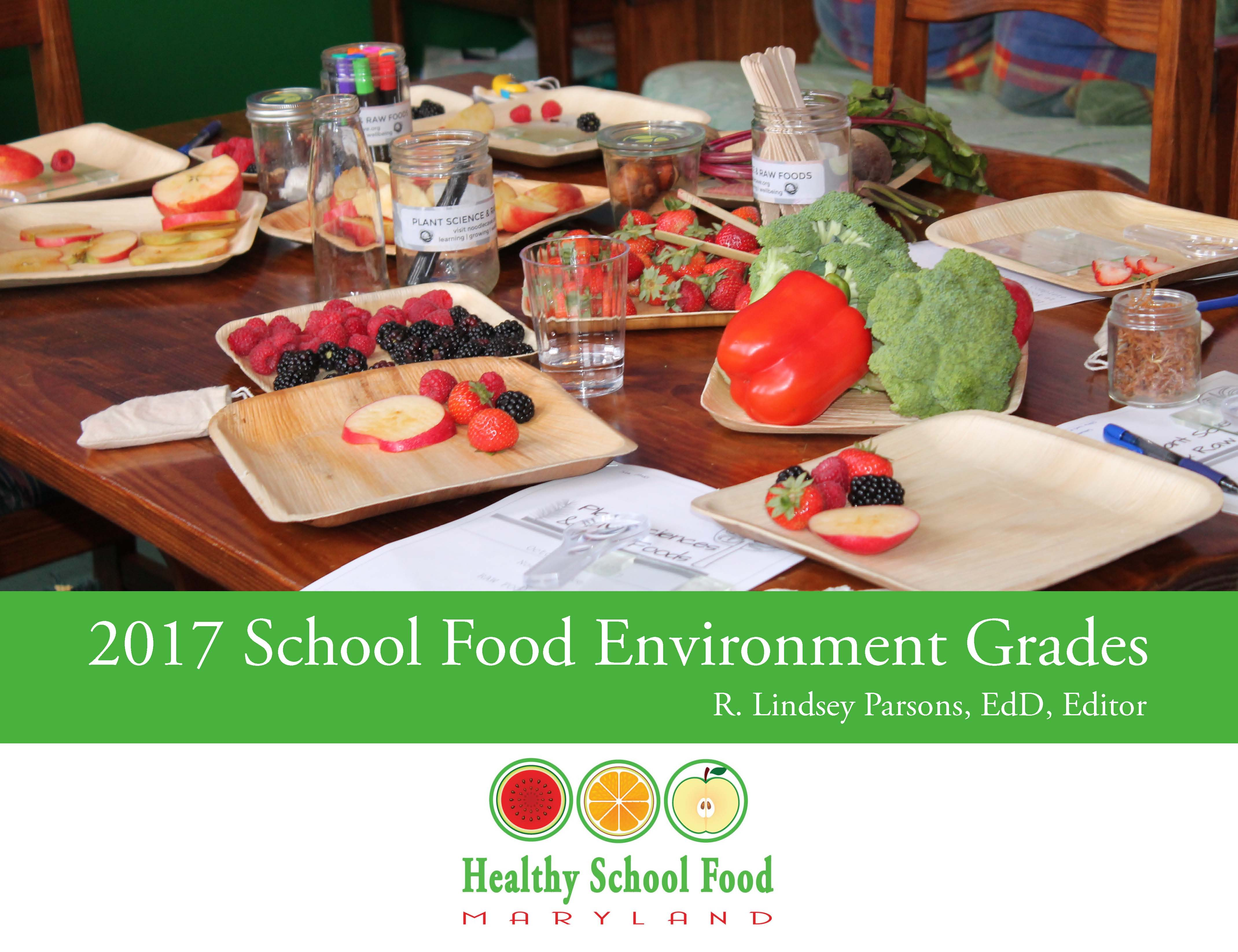 School Food Environment Grades report card
